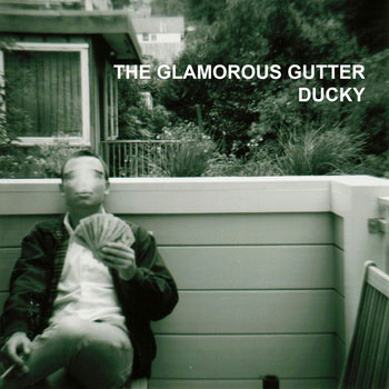 Ducky-The-Glamorous-Gutter-EP