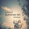 A-Kind-of-Summer-ish-Mixtape-400x320