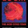 Loom Announce The Acid Cities Tour