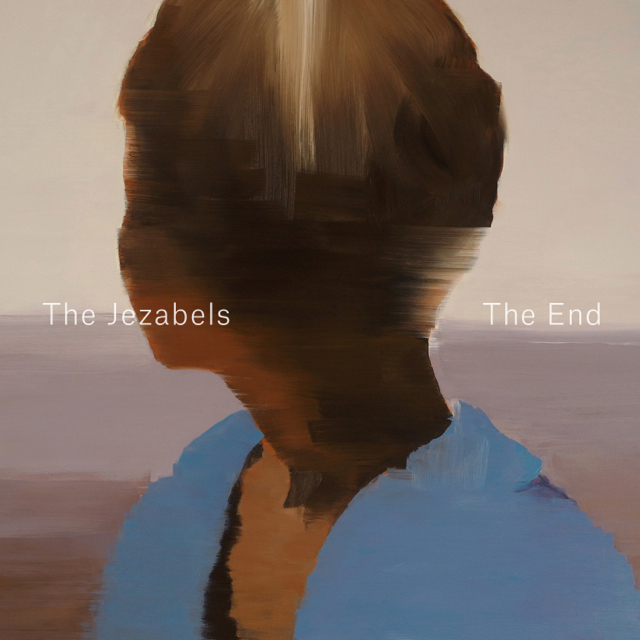 The Jezabels Announce New Single 'The End'