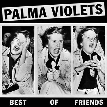 Introducing: Palma Violets