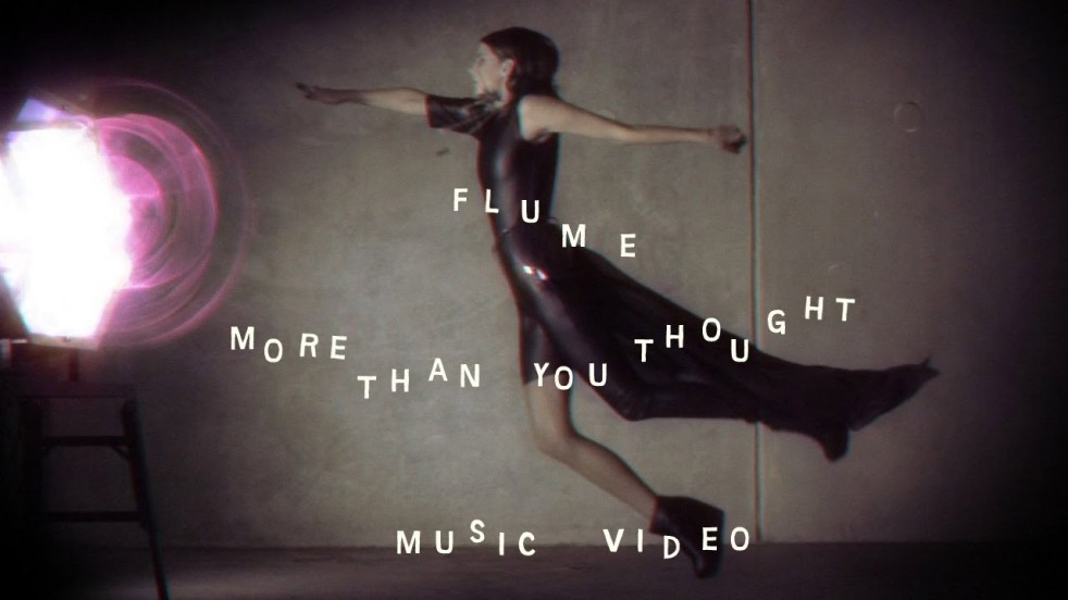 Video: Flume - More Than You Thought