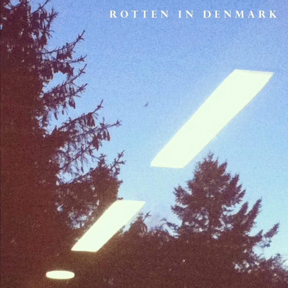 Rotten In Denmark