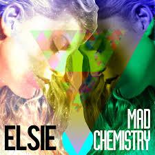 Elsie - Mad Chemistry